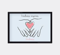 Kindness Inspires Kindness 8X10 Art Print home by moderngenes, $15.00