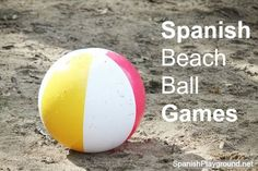 7 Fun Spanish games for kids using a beachball. Easy activities great for speaking Spanish. - Beach Ball - Ideas of Beach Ball Spanish Games For Kids, Spanish Lessons For Kids, Preschool Spanish, Spanish Basics, Spanish Teaching Resources, Spanish Lesson Plans, Elementary Spanish, Spanish Activities, Spanish Classroom