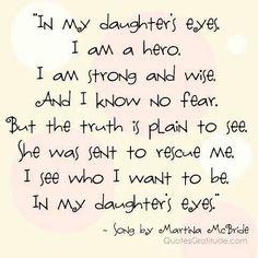 Very true! I love my daughter!!