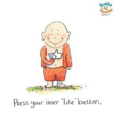 Press your inner 'like' button.