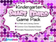 "16 math and literacy Smart Board games based on the kindergarten common core standards. Printable assessments with ""I Can"" statements included."
