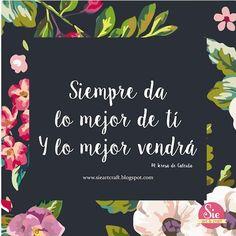 Sie - Art & Craft: Todo lo que te haga feliz ♥ Positive Phrases, Motivational Phrases, Positive Quotes, Spanish Inspirational Quotes, Spanish Quotes, Words Quotes, Wise Words, Love Quotes, Art Quotes