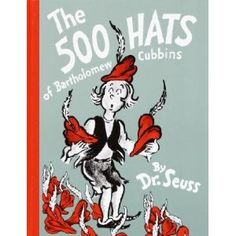 The 500 Hats of Bartholomew Cubbins - AU Juvenile - PZ8.3.G27 Fi - Check for availability @  http://library.ashland.edu/search/c?SEARCH=pz8.3.G276+Fi
