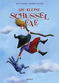 Die kleine Schusselhexe: Amazon.de: Anu Stohner, Henrike Wilson: Bücher