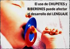 El uso de chupetes y biberones puede afectar el desarrollo del lenguaje | OdontoBebé