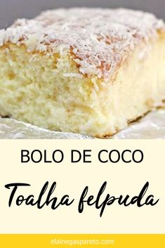 Bolo de coco gelado, o delicioso bolo Toalha Felpuda Learn step by step from this delicious recipe: iced coconut cake, the famous Fluffy Towel Cake. Sweet Recipes, Cake Recipes, Snack Recipes, Dessert Recipes, Cooking Recipes, Snacks, Mini Cakes, Cupcake Cakes, Easy Smoothie Recipes