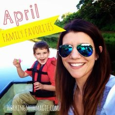 April Family Favorites