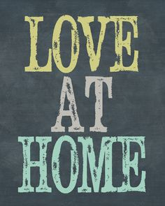 Love at Home free LDS print