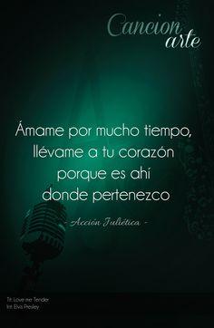 #poema #frase #amor #accion #julietica #cancionarte #elvispresley