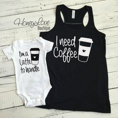 I need Coffee tank and I'm a Latte to handle bodysuit SET - flowy tank mommy and me, mother daughter son matching outfit infant baby mom - HoneyLoveBoutique