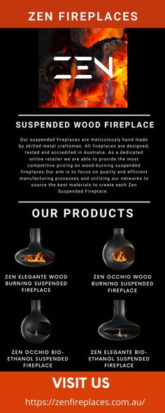 If you are in search of a unique design fireplace that gave a beautiful look to your place. Have a look at our website Zen fireplaces, Our suspended fireplaces are designed to be the most elegant, functional, and cost-effective suspended fireplaces in Australia.
