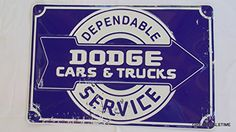 Dodge Cars And Trucks Reproduction Garage Shop Sign. This Sign Has Eyelets For Mounting. Made In The USA Truck Signs, Car Signs, Garage Shop, Car Garage, Garage Art, Vintage Signs, Vintage Cars, Vintage Ideas, Metal Signage