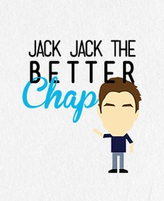 #JackJackthebetterchap