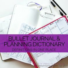 There are so many terms to keep track of when you start bullet journaling and planning… here's your dictionary to get started.