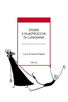 Storie e filastrocche di Lunigiana - - Recensioni su Anobii