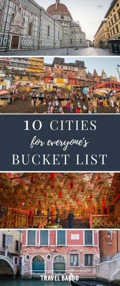 10 Cities for Everyone's Bucketlist- Does #wanderlust have you planning your next travel #adventure? If it does, check out this collection of amazing destinations. #TheBucketList I created consists of the top 10 cities in #theworld, that I think should be on everyone's bucketlist! Definitely a must-read before taking your next #trip!