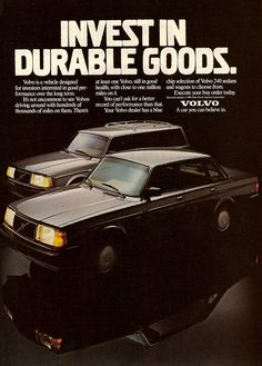 1986 Volvo 240 Ad:  Invest in Durable Goods