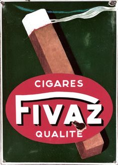 Swiss convex enamel sign for the Fivaz cigars by Eric De Coulon.