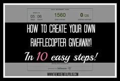 How To: Create A Rafflecopter Giveaway - The Modern Tulip