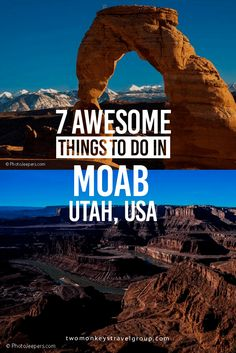 Moab, Utah is a destination for adventure enthusiasts in the United States of America. Here are 7 best things to do when you visit Moab, Utah.