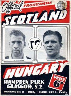 Scotland 2 Hungary 4 in Dec 1954 at Hampden Park. The programme cover Hampden Park, Football Program, Glasgow, Programming, Scotland, 1950s, Kicks, Celebrities, Cover