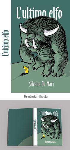 """the last elf"" Silvana De Mari Serpieri, Book Covers, Books, Art, Elf, Art Background, Libros, Book, Kunst"