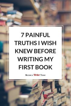 7 Painful Truths I Wish Knew Before Writing My First Book - 7 Painful Writing Truths I Wish I Knew Before Writing a Book Creative Writing Tips, Book Writing Tips, Writing Resources, Start Writing, Writing Help, Writing Skills, Writing Prompts, Writing Memes, Book Writer