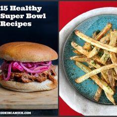 15 Healthy Super Bowl Recipes