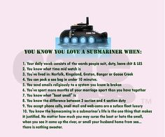 You know you love a Submariner when....no more watching it come up the river, but this is my life in a nutshell