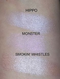 Swatches of Colour Pop Highlighters in Hippo, Monster, and Smoke N Whistles Fall Makeup, Love Makeup, Makeup Inspo, Makeup Inspiration, Beauty Makeup, Colourpop Highlighter, Colourpop Cosmetics, Drugstore Makeup Dupes, Makeup Swatches