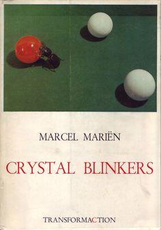 Marcel Marien, Crystal Blinkers
