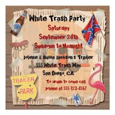 White trash quotes sayings white trash etiquette the definitive custom white trailer trash party invitations created by mcbooboo stopboris