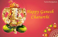 Just by the presence of his All the wishes r fulfilled and The obstacles r abolished… I hereby invite you and your family To experience it with us at our place  Happy Ganesh Chaturthi