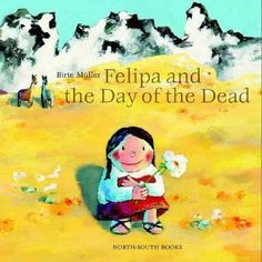 In the Andes Mountains, Felipa misses her grandmother Abuelita, and goes in search of her soul, only to find the celebrations of the Day of the Dead to be the perfect way to feel close to Abuelita again. Kids Learning Activities, Holiday Activities, What Is A Witch, Real Witches, Bedtime Reading, Halloween Books, Welcome To The Family, Samhain, Day Of The Dead