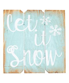 Robin's-Egg Blue & White 'Let It Snow' Wall Sign by Boulder Innovations #zulily #zulilyfinds
