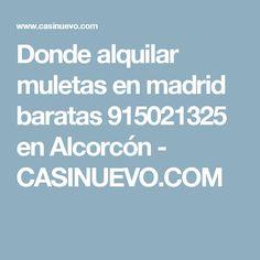 Donde alquilar muletas en madrid baratas 915021325 en Alcorcón - CASINUEVO.COM