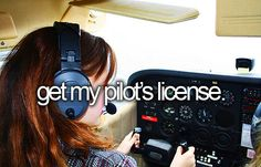 Long term Goal: Get my pilot's license before I am out of college.