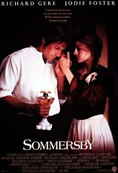 Sommersby- Starring: Richard Gere and Jodie Foster (February Jodie Foster, Richard Gere, 90s Movies, Great Movies, Movies To Watch, Film Watch, Awesome Movies, Love Movie, Movie Stars