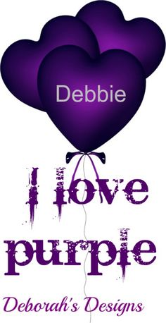 Debbie I love purple       Check Out Deborah's names and initials board..lindita