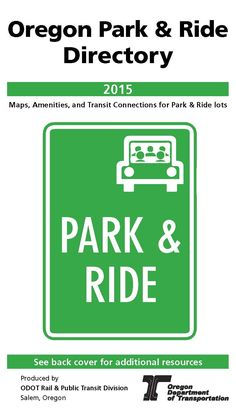 Oregon park & ride directory, 2015, by the Oregon Department of Transportation, Rail and Public Transit Division