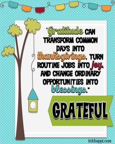 """Lots of GRATITUDE pints and quotes. A great reminder to """"Be Grateful"""""""