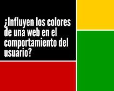 ¿Influyen los colores de una web en el comportamiento del usuario?