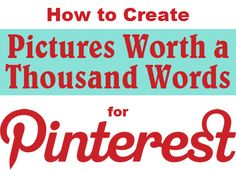5 Ways to Create Highly Shareable Pinterest Pictures for Your Business #Pinterest