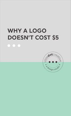 Why a Logo Doesn't Cost $5