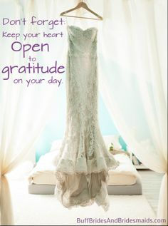 Don't forget to keep your heart open to gratitude on your day. #wedding
