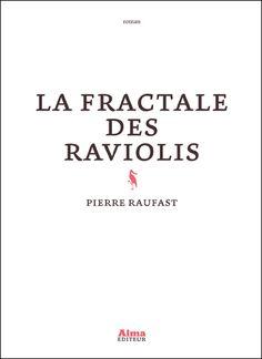 La fractale des raviolis -- Pierre Rafaust