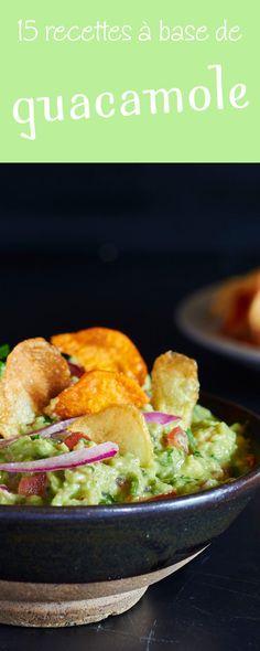 Guacamole : 15 recettes délicieusement épicées à base d'avocat ou d'autres légumes