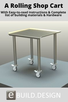 Made from common Hot Rolled steel.  Easy to follow and simple to fabricate.  Using common wheel casters that are quiet.  You will find this table to be very useful and handy.  You might even want to build a few of them to have around the shop or work area. #DIY #Woodworking #WoodProject #eBuildDesign