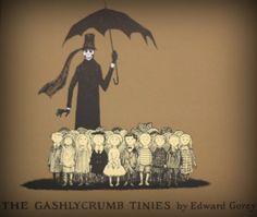 Gashlycrumb Tinies - Edward Gorey (quirky, morbidly funny with amazing artwork)