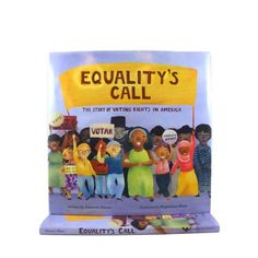 Equality's Call: The Story of Voting Rights in America Pout Pout Fish, Powerful Pictures, New York Public Library, New York Times, Bestselling Author, Equality, Bookends, The Unit, America